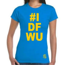 "Ladies ""#IDFWU"" Print Round Neck Short Sleeve T-Shirt"